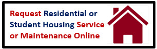 click here to request residential or student housing maintenance
